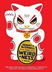 The Weirdness: A Novel by Jeremy Bushnell (Paperback, 2014)