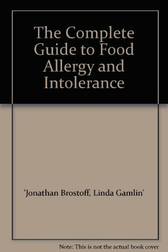 The Complete Guide to Food Allergy and Intolerance By  Jonathan .9780747502425