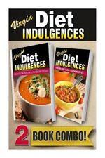 Virgin Diet Indulgences: Virgin Diet Recipes for Auto-Immune Diseases and...