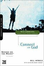 Sermon on the Mount Vol. 1: Connect with God - Bill Hybels (2001, Paperback)
