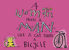 A Woman Needs a Man Like a Cat Needs a Bicycle by Daisy Hay (Hardback, 2009)
