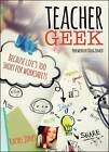 Teacher Geek: Because Life's Too Short for Worksheets by Rachel Jones (Paperback, 2015)
