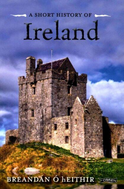 Short History of Ireland von Breandan O. hEithir (2016, Taschenbuch)