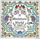 A Miniature World by Pat Holly (Paperback / softback, 2016)