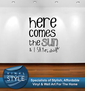Details About Here Comes The Sun The Beatles Lyrics Sticker Wall Art Graphic Various Colour
