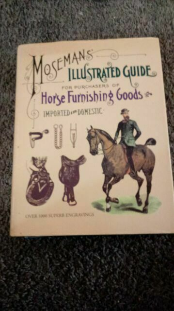 Moseman's Illustrated Guide for Purchasers of Horse Furnishing Goods
