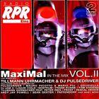 Tillmann Uhrmacher MaxiMal in the mix 2 (& DJ Pulsedriver) [2 CD]