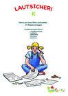 Lautsicher K - Kopiervorlagen (2013, Kopiervorlagen)