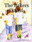 The Bakers Dozen by Arlene Wright-Correll (Paperback, 2007)