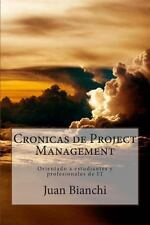Cronicas de Project Management by Juan Bianchi (2013, Paperback)