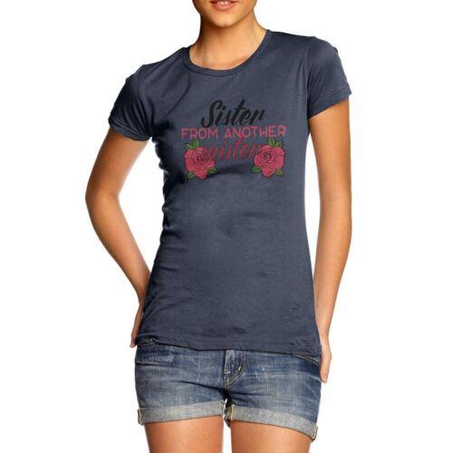 Geek Style Nerd Hilarious Joke Sister from Another Mister Women/'s T-Shirt