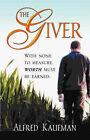 The Giver by Alfred Kaufman (Paperback / softback, 2007)