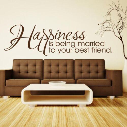 Le bonheur est de se marier avec votre meilleur ami Mur Citation Autocollant Décor Art