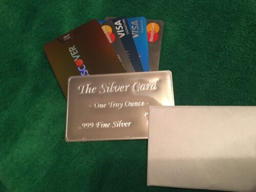 """/""""The Silver Card/"""" 1 oz .999 Fine Better than Credit or Charge"""
