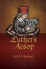 LUTHER'S AESOP NEW PAPERBACK BOOK
