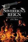 The Sovereign's Reign by D L Mains (Paperback / softback, 2013)