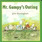 Mr. Gumpy's Outing 9780805066296 by John Burningham Board Book