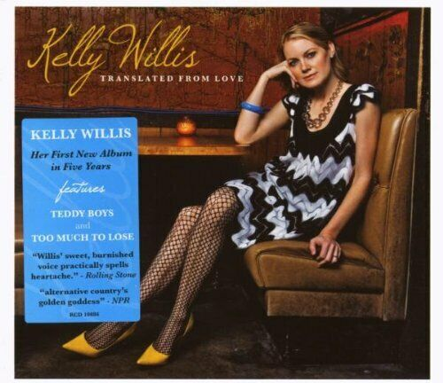 Kelly Willis – Translated From Love / Bruce Robison Charlie Robison Jimmy Smith