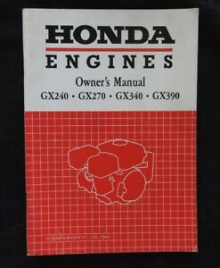 GENUINE-HONDA-GX240-GX270-GX340-GX390-ENGINE-OPERATORS-OWNER-039-S-MANUAL-VERY-NICE