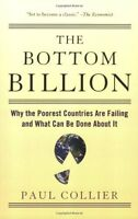 The Bottom Billion: Why The Poorest Countries Are Failing And What Can Be Done A on sale