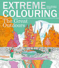 Extreme Colouring: The Great Outdoors by Beverley Lawson (Paperback, 2016)