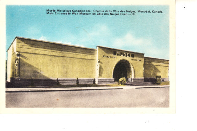Montreal, Quebec   Entrance To Wax Museum  @ 1930