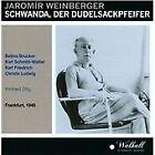 Jaromir Weinberger - Jaromír Weinberger: Schwanda, der Dudelsackpfeifer (2013)