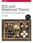 SQL and Relational Theory von C. J. Date (2015, Taschenbuch)