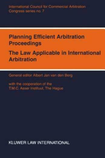 Congress Series: Planning Efficient Proceedings, The Law Applicable In Inte...