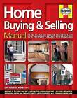Home Buying and Selling Manual: How to Move House Successfully in a Property Market Downturn by Ian Rock (Hardback, 2009)