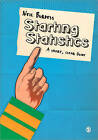 Starting Statistics: A Short, Clear Guide by Neil Burdess (Paperback, 2010)