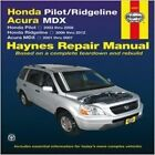 Honda Pilot, Ridgeline and Acura MDX Automotive Repair Manual: 2001-2014 by Anon (Paperback, 2016)