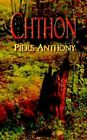 Chthon 9780738811505 by Piers Anthony Hardcover