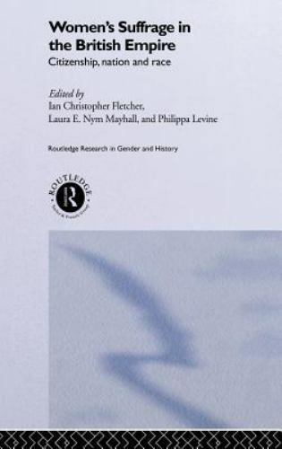 Routledge Research in Gender and History: Women's Suffrage in the British...