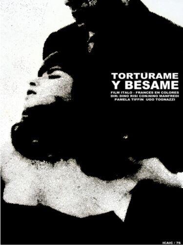 860.movie Poster.Powerful Graphic Design.Torturame y besame.Kinky love