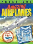 Press-Out Amazing Airplanes by Arcturus Publishing Ltd (Paperback, 2015)
