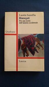 Scaraffia-Rinnegati-Per-una-storia-dell-039-identita-occidentale-Laterza