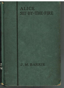 Alice-Sit-By-The-Fire-by-J-M-Barrie-1923-Play-Vintage-Book