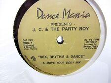 LP 12 Single - JC & The Party Boy - Sex Rhythm & Dance DM-043 - 3 mixes