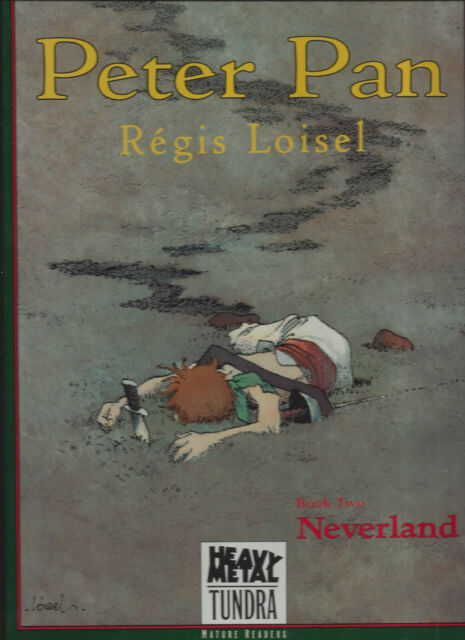 Peter Pan HC New Oversized  OOP  Heavy Metal / Tundra Book Two (2) Neverland