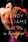Hold Me in Contempt by Wendy Williams (Paperback / softback, 2014)