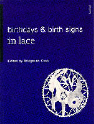 Birthdays and Birth Signs in Lace (Batsford Lacemakers Library), , Used; Good Bo