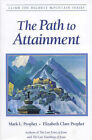 The Path to Attainment by Mark L. Prophet (Paperback, 2008)
