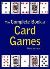The Complete Book of Card Games by Octopus Publishing Group (Hardback, 2005)