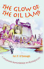 The Glow of the Oil Lamp by Art P. O'Dalaigh (Hardback, 2000)