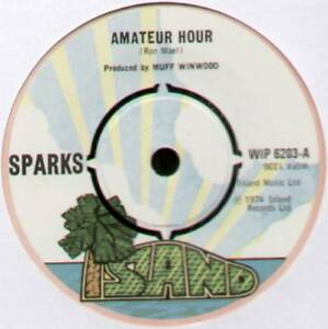 SPARKS-AMATEUR-HOUR-LOST-AND-FOUND-1974-UK-7-034-SINGLE-ISLAND-WIP-6203