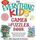 The Everything Kids Games and Puzzles Book von Beth L. Blair (2013, Taschenbuch)