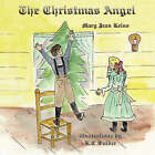 The Christmas Angel by Mary Jean Kelso (Paperback / softback, 2007)