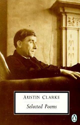 """""""Clarke : Selected Poems by Clarke, Austin """""""