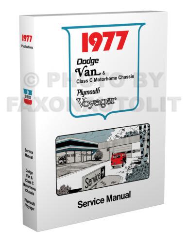 1977 Dodge Van Shop Manual Sportsman Tradesman Voyager Compact B100-MB300 Repair